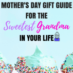 14 Gifts for grandma - Mother's Day 2018
