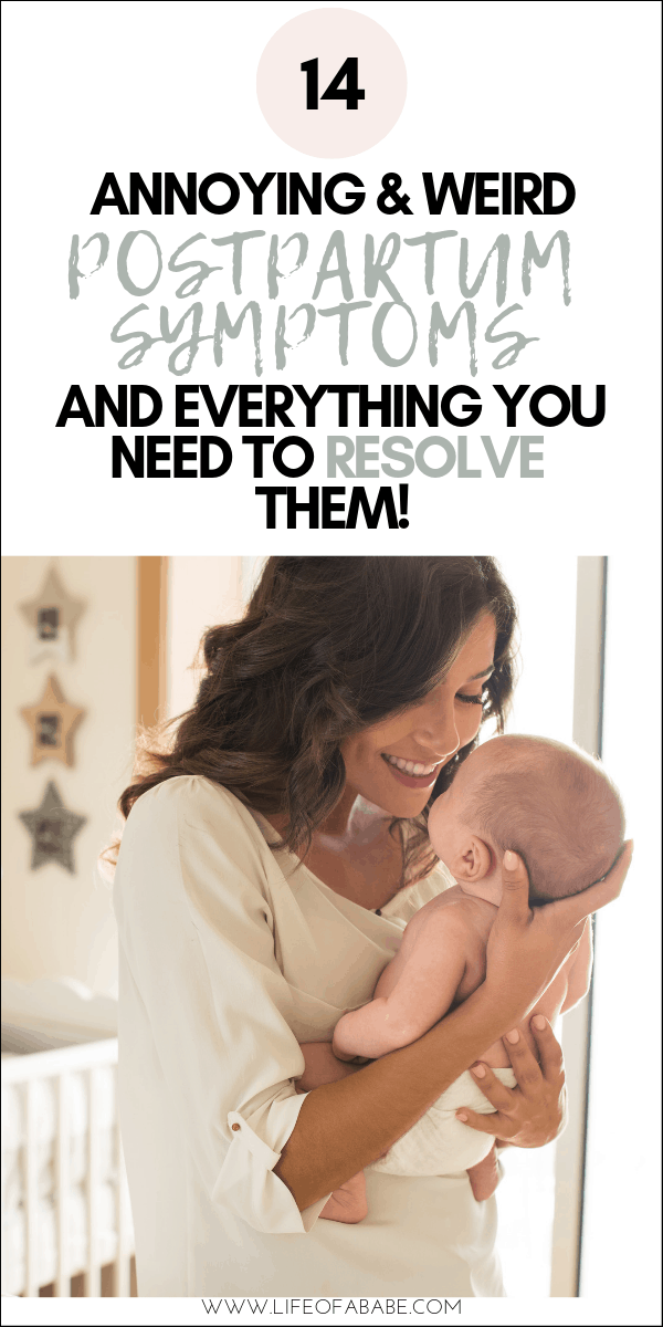 Annoying and Weird Postpartum Symptoms and Everything You Need To Resolve them