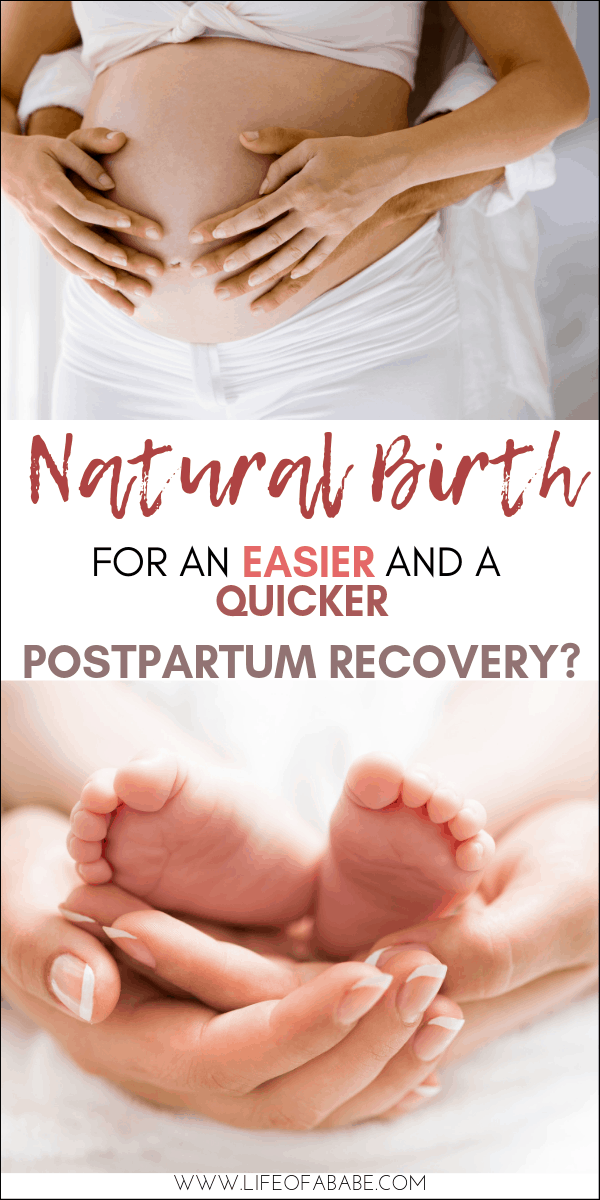 Natural Birth For a Quicker and an Easier Postpartum Recovery