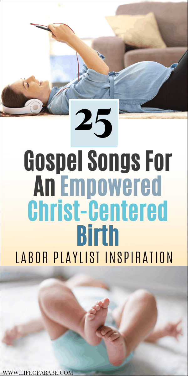 Gospel Songs For An Empowered Christ-Centered Birth - Labor Playlist Inspiration  | Labor Playlist Songs | Christian Labor Playlist | Essentials for birth | #laboranddelivery #birth #newmoms #thirdtrimester #pregnancy #baby