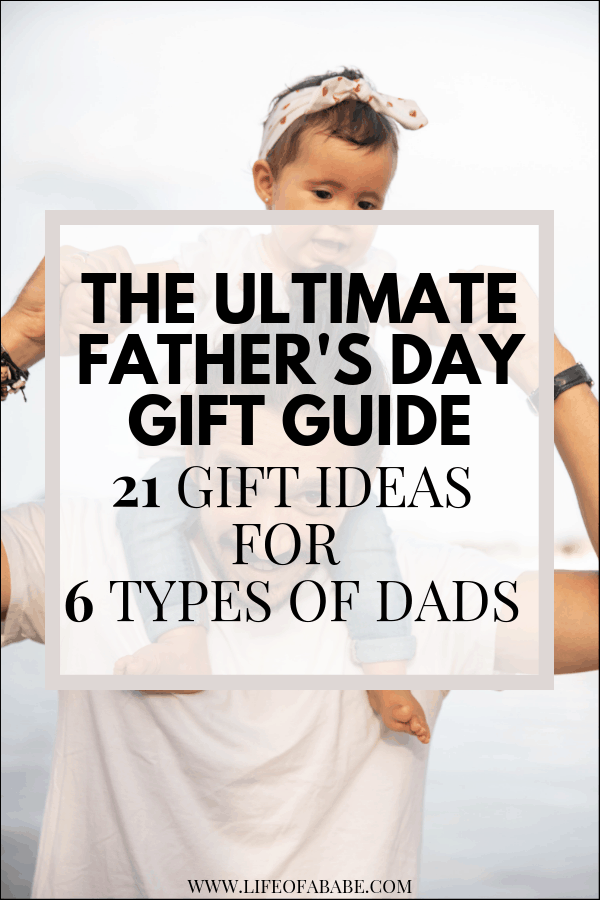 The ultimate unique father's day gift guide for 6 types of dad's   Father's day gift guide   Unique Father's day gifts to buy   Creative Father's day gift ideas #fathersday #giftguide #dad