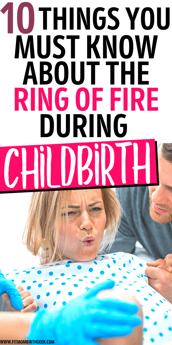 This is what every pregnant mom should know about the crowning during birth which is also known as the ring of fire. These childbirth tips are essential for any mom planning to have a natural vaginal birth! #fitmombirthgeek #childbirth #laboranddelivery #thirdtrimester #newmom #baby #naturalbirth #pregnancy #birthplan